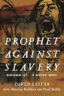 Prophet Against Slavery: Benjamin Lay, A Graphic Novel Cover Image