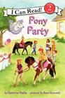 Pony Scouts: Pony Party (I Can Read Level 2) Cover Image