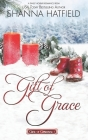 Gift of Grace: A Sweet Holiday Romance Cover Image