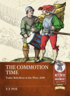 The Commotion Time: Tudor Rebellion in the West, 1549 Cover Image
