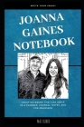 Joanna Gaines Notebook: Great Notebook for School or as a Diary, Lined With More than 100 Pages. Notebook that can serve as a Planner, Journal Cover Image