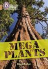 Collins Big Cat – Mega Plants: Band 12/Copper Cover Image
