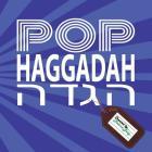 Pop Haggadah Cover Image