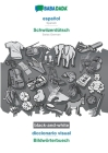 BABADADA black-and-white, español - Schwiizerdütsch, diccionario visual - Bildwörterbuech: Spanish - Swiss German, visual dictionary Cover Image