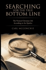 Searching for the True Bottom Line: The Normal Christian Life According to the Epistles Cover Image
