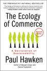 The Ecology of Commerce: A Declaration of Sustainability (Collins Business Essentials) Cover Image