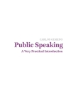 Public Speaking: A Very Practical Introduction Cover Image