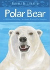 Animals Illustrated: Polar Bear (English) Cover Image