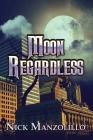 Moon Regardless Cover Image