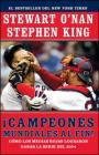 Campeones mundiales al fin! (Faithful): Como los Medias Rojas lograron ganar la serie del 2004 (Two Diehard Boston Red Sox Fans Chronicle the Historic 2004 Season) Cover Image