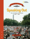 Speaking Out: The Civil Rights Movement 1950-1964 (Crossroads America) Cover Image