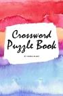 Crossword Puzzle Book - Medium (6x9 Puzzle Book / Activity Book) Cover Image