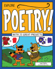 Explore Poetry!: With 25 Great Projects (Explore Your World) Cover Image