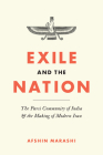 Exile and the Nation: The Parsi Community of India and the Making of Modern Iran Cover Image