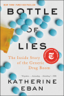 Bottle of Lies: The Inside Story of the Generic Drug Boom Cover Image