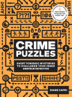 60-Second Brain Teasers Crime Puzzles: Short Forensic Mysteries to Challenge Your Inner Amateur Detective Cover Image