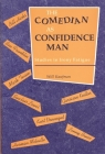 The Comedian as Confidence Man: Studies in Irony Fatigue (Humor in Life and Letters) Cover Image