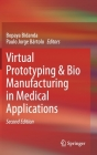 Virtual Prototyping & Bio Manufacturing in Medical Applications Cover Image