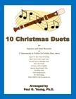 10 Christmas Duets: for Soprano and Tenor Recorder or C Instruments in Treble Clef (violin, flute, oboe) Cover Image