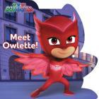 Meet Owlette! (PJ Masks) Cover Image