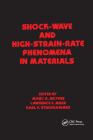 Shock Wave and High-Strain-Rate Phenomena in Materials Cover Image