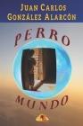 Perro Mundo Cover Image