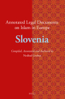 Annotated Legal Documents on Islam in Europe: Slovenia Cover Image
