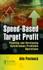 Speed-Based Target Profit: Planning and Developing Synchronous Profitable Operations Cover Image