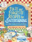 Fix-It and Forget-It Recipes for Entertaining: Slow Cooker Favorites for All the Year Round Cover Image