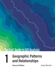 The ESRI Guide to GIS Analysis, Volume 1: Geographic Patterns and Relationships Cover Image
