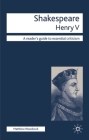 Shakespeare - Henry V (Readers' Guides to Essential Criticism #112) Cover Image