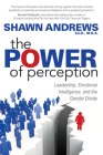 The Power of Perception: Leadership, Emotional Intelligence, and the Gender Divide Cover Image