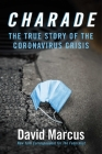 Charade: The True Story of the Coronavirus Crisis Cover Image