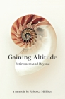 Gaining Altitude - Retirement and Beyond Cover Image