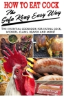 How To Eat Cock The Sofa King Easy Way: The essential cookbook for eating cock Cover Image