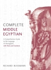 Complete Middle Egyptian: (Learn Beginner Hieroglyphs) (Complete Language Courses) Cover Image