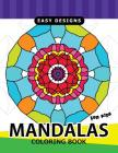 Mandalas For Kids Coloring Book: Easy Designs for Kids or Beginner Cover Image