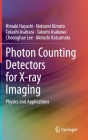 Photon Counting Detectors for X-Ray Imaging: Physics and Applications Cover Image