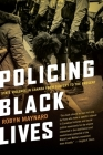 Policing Black Lives: State Violence in Canada from Slavery to the Present Cover Image