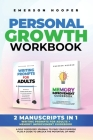 Personal Growth Workbook: 2 Manuscripts in 1 - Writing Prompts for Adults + Memory Improvement Guidebook - A Self Discovery Journal to Find Your Cover Image