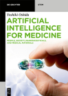 Artificial Intelligence for Medicine: People, Society, Pharmaceuticals, and Medical Materials Cover Image