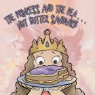 The Princess and the Pea . . . Nut Butter Sandwich Cover Image