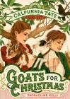 Goats for Christmas: Calpurnia Tate, Girl Vet Cover Image