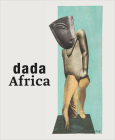 Dada Africa: Dialogue with the Other Cover Image