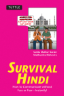 Survival Hindi: How to Communicate Without Fuss or Fear - Instantly! (Hindi Phrasebook & Dictionary) (Survival (Tuttle Publishing)) Cover Image
