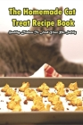 The Homemade Cat Treat Recipe Book_ Healthy Dishes To Feed Your Pet Safely: Cat Food Recipe Book Cover Image