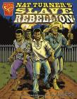 Nat Turner's Slave Rebellion (Graphic History) Cover Image