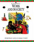 Work and Society: Everyday Life in Bible Times (Bible World) Cover Image