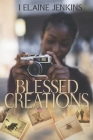 Blessed Creations Cover Image