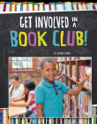 Get Involved in a Book Club! (Join the Club) Cover Image